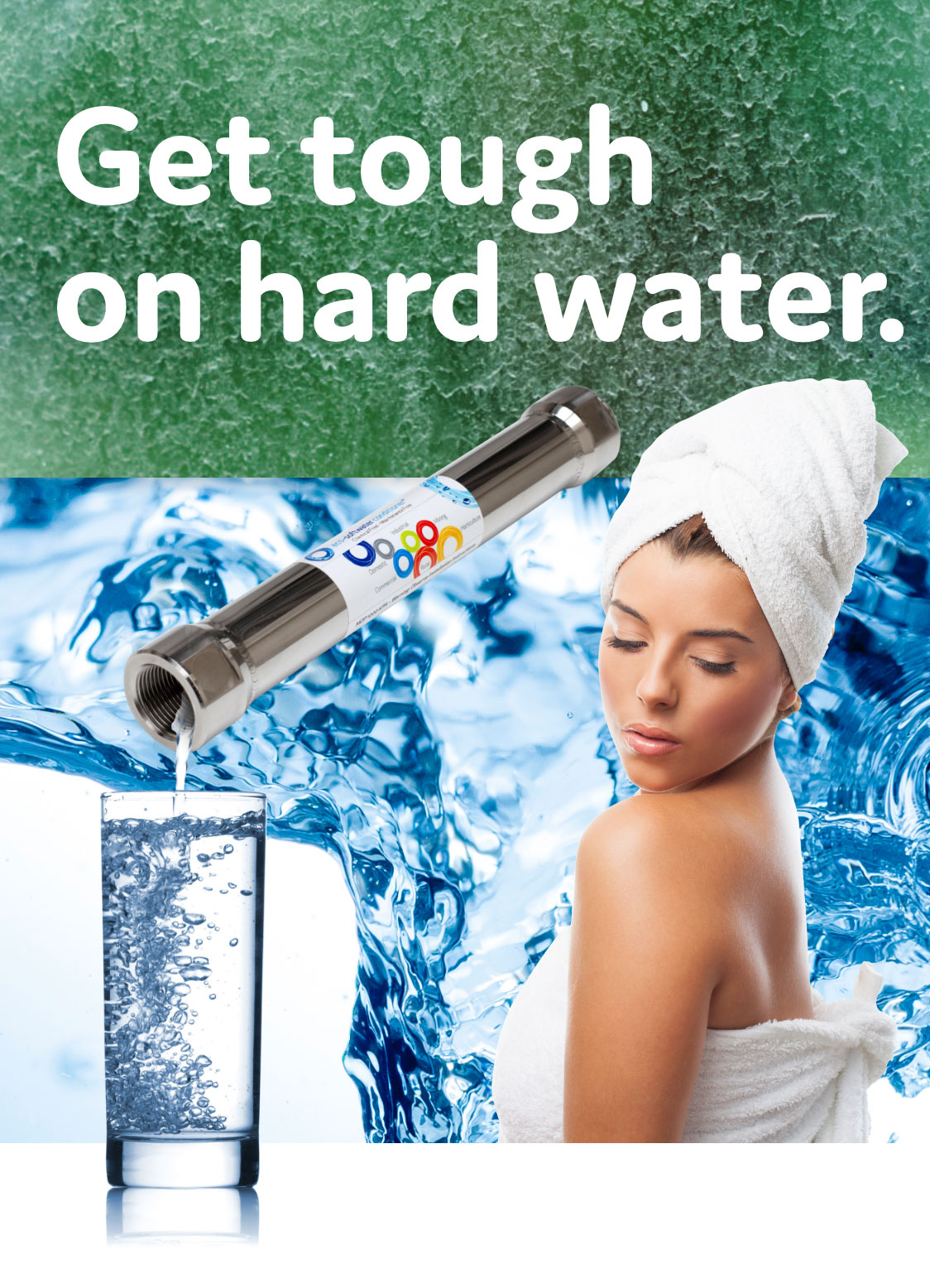 Get tough on hard water